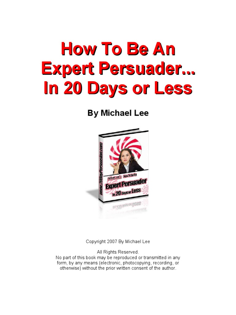 How to be an expert persuader persuasion self improvement fandeluxe Images