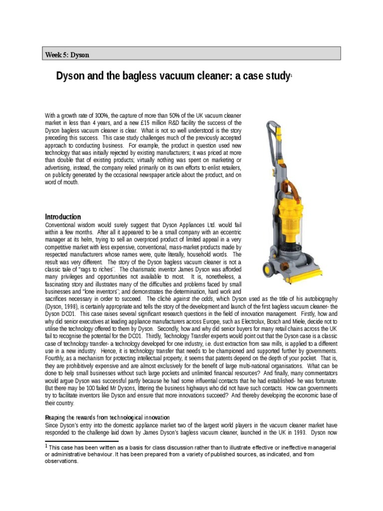 dyson vacuum cleaner case study See case study white horse inn the white horse inn moved to greener, cleaner washrooms by eliminating the expensive, time-consuming burden of paper towels and hazardous, unhygienic traditional hand dryers.