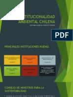 INSTITUCIONALIDAD AMBIENTAL CHILENA