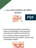 Tratamente Oxidative de Albire Dentara