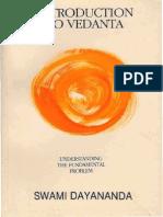 Intro to Vedanta - Pujya Swamiji