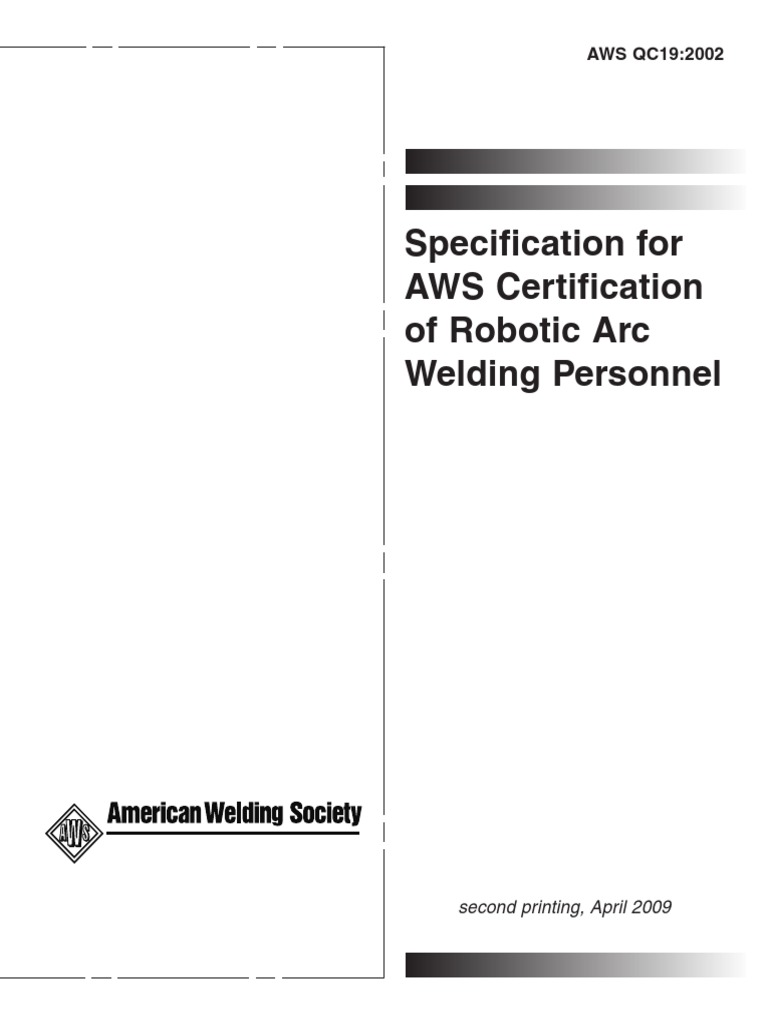 Aws qc19 standard for the aws certification of robotic arc welding aws qc19 standard for the aws certification of robotic arc welding personnel certification professional certification 1betcityfo Image collections