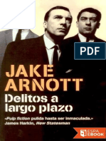 Delitos a Largo Plazo - Jake Arnottffff