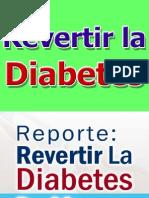 revertirladiabetes-elmetodonaturalparacurarladiabetes-130418171530-phpapp02.pdf