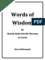 Words Of Wisdom By Sheikh Abdul Aziz At-tarefe