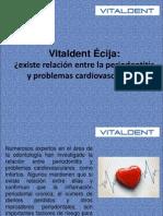 Vitaldent Écija ¿existe relación entre la periodontitis y problemas cardiovasculares?