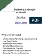 Digital Marketing and Adwords-iim Indore-nov1-Sreeraman