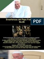 Enseñanzas Del Papa Francisco - Nº 86