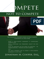 To Compete or Not to Compete - the Definitive Insider's Guide to Non-Compete Agreements in New York