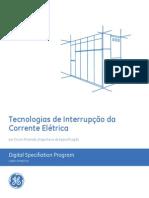 Tecnologias de Interrupção Da Corrente Elétrica - GE Industrial Solutions