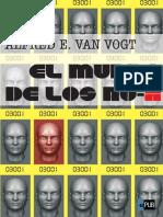 El Mundo de Los No-A - Alfred E. Van Vogt