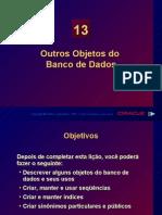 Outros Objetos Do Banco de Dados