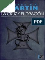La Cruz y El Dragón - George R. R Martin