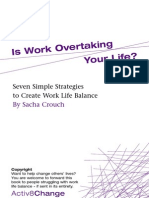 Is Work Overtaking Your Life? Seven simple strategies for work life balance