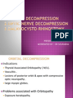 Orbital decompression, optic n decompression and EndoDCR