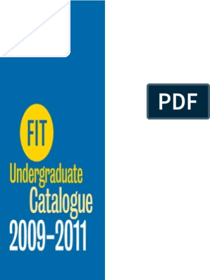 FIT Undergraduate Catalog 09-11 | University And College ... on