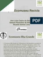 Projeto Ecomuseu Recicla