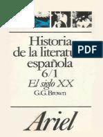 Brown Gerald G - Historia de La Literatura Española - El Siglo XX. (Del 98 a La Guerra Civil)