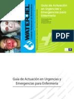 Guia de Actuacion en Urgencias y Emergencias Para Enfermeria