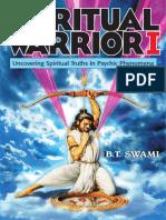 Spiritual Warrior I-Uncovering Spiritual Truths in Psychic Phenomena