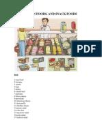 Deli, Frozen Foods, And Snack Foods