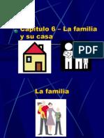 Vocabulario Capitulo 6 – La familia y su casa