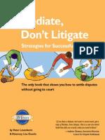 Nolo Press Mediate Don t Litigate, Strategies for Successful Mediation (2004)[1]