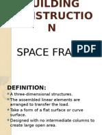 spaceframe-130812104605-phpapp02