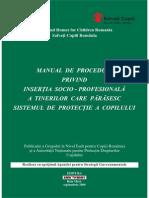 Manual de Proceduri Privind Reinsertia Socio-profesionala a Tinerilor Care Parasesc Sistemul de Protectie a Copilului