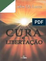 Cura e Libertação (José Carlos de Lucca) (1)