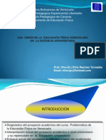 UNA  VISIÓN DE LA  EDUCACIÓN FÍSICA VENEZOLANAEN  LA DOCENCIA UNIVERSITARIA