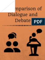 A Comparison of Dialogue and Debate