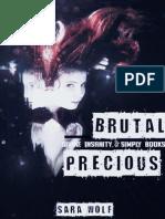 03 - Brutal Precious -Sara Wolf