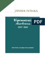 Ivánka, Aleksander - Wspomnienia Skarbowca 1927-1945 – 1964 (Zorg)