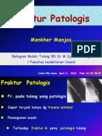 17 Fractur Patologis 11 April 2013