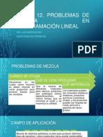 Clase 12. Modelamiento Matematico Problemas de Mezcla en Pl