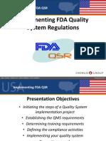 Implementation of FDA Regulations