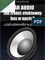 Car Audio Jak zrobić efektowny bas w aucie