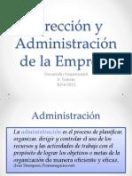 Dirección y Administración de La Empresa