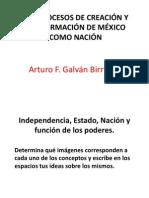 1.- Los Procesos de Creación y Conformación de México Como