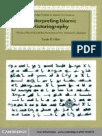 Tayeb El-Hibri Reinterpreting Islamic Historiography- Harun Al-Rashid and the Narrative of the Abbasid Caliphate (Cambridge Studies in Islamic Civilization) 1999