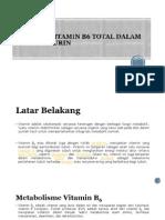 Analisis Vitamin b6 Total Dalam Cuplikan Urin