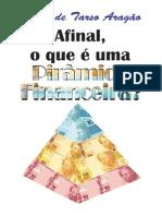 Afinal O Que é Uma Piramide-Financeira