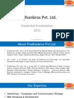 Pradhanbros Pvt ltd Credentials 2015.an Advertising, Website Designing & Development, Outdoor Advertising and Digital Marketing Company