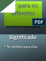 Expressão Idiomática - Alfinetes