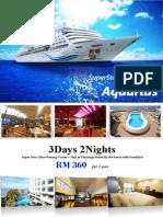 3d2n Cruise 2015-Mar Aquarius 1