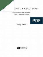 Slavoj Zizek - The Fright of Real Tears.pdf