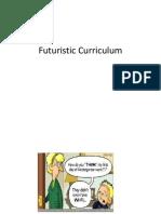 Futuristic Curriculum.pptx