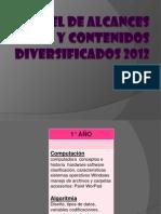 carteldealcancesycontenidosdiversificados2012-121203132100-phpapp02.pptx