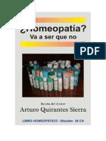 Homeopatia Va a Ser Que No - Arturo Quirantes Sierra